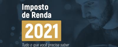Imposto de Renda 2021: Confira as Novidades! - Uniprime
