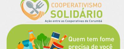 """Cooperativas de Corumbá se unem em campanha """"Cooperativismo Solidário"""" - Uniprime"""