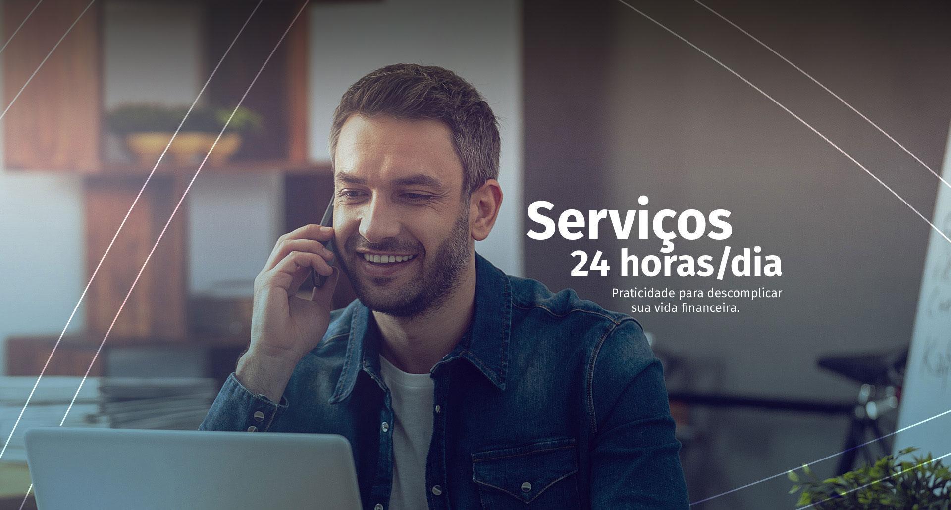 Serviços 24h por dia